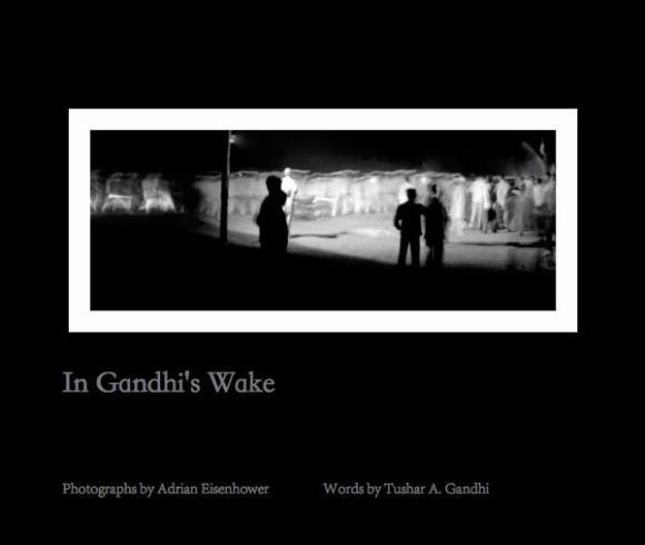 in Gandhis Wake